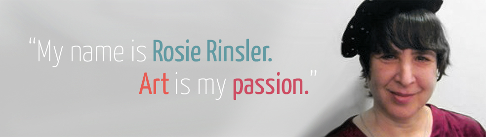 My Name is Rosie Rinsler. Art is my passion.